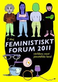Världens mest jämställda akademi? Forum på Feministiskt Forum 7/5 2011